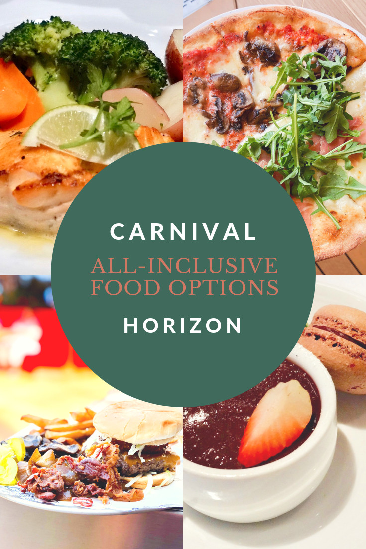 All-Inclusive Food Options on the Carnival Horizon